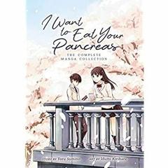 <(READ-PDF!) I Want to Eat Your Pancreas (Manga) <(DOWNLOAD E.B.O.O.K.^)