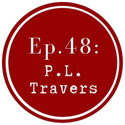 Get Lit: P.L. Travers