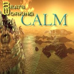 Beats Working - Way Down The Line - Calm Album