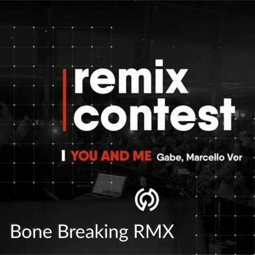 Gabe, Marcello V.O.R - You E Me (Bone Breaking Rmx)