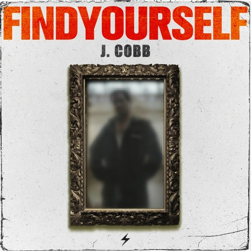 Find Yourself Ft. Jay Cooper