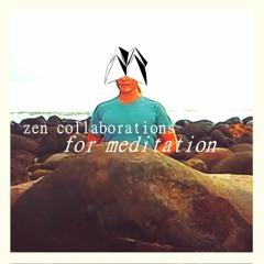 Zen Collaborations for Meditation [tape]