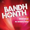 Awara Sadiyon Se (Bandh Honth / Soundtrack Version)