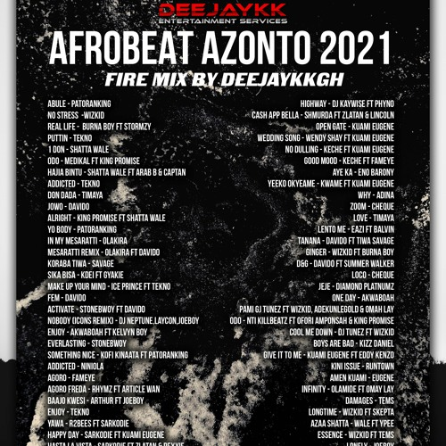 🔥 AFROBEAT AZONTO 2021 FIRE MIX BY DEEJAYKKGH 🔥