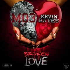 MO3 & Kevin Gates - Broken Love
