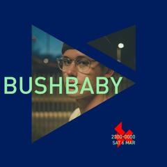 Supercharged: Bushbaby - 6 March 21