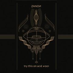 Try This On Acid #001 - ZANON - Dj Set 2021