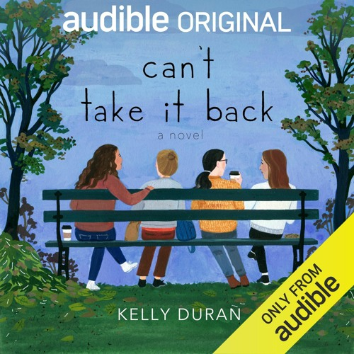 Can't Take it Back by Kelly Duran, Narrated by Gabra Zackman Et. Al (Chapter 6)