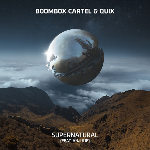 Boombox Cartel & QUIX - Supernatural (feat. Anjulie)