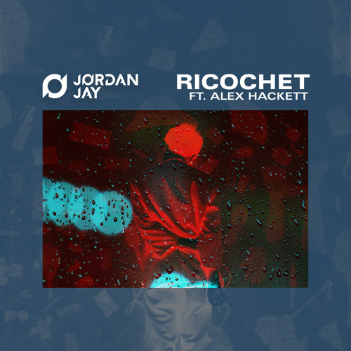 Ricochet (feat. Alex Hackett)