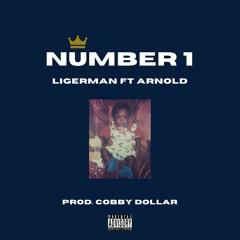 Ligerman ft Arnold- Number 1