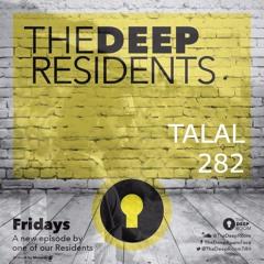 The Deep Residents 282 - Talal Hakim