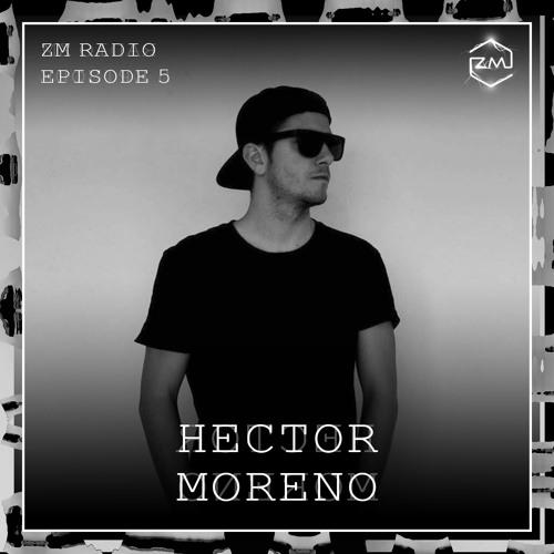ZM Radio EP.5 - Hector Moreno