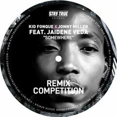 Kid Fonque X Jonny Miller - Somewhere Ft Jaidene Veda (Miguel Scott Soulful House Remix )