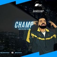 Drake OvO Hiphop typebeat - Champ [Prod.Brandnew]
