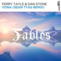 Ferry Tayle & Dan Stone - Vona (Sean Tyas Remix) [OUT NOW]