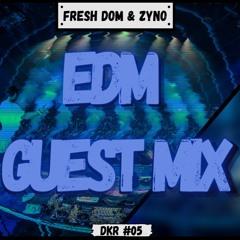 Fresh Dom & Zyno - Edm Mix DKR #05