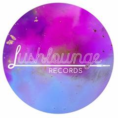 Lush Lounge Live