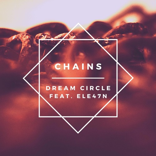Chains featuring ELE47N