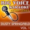 Wishin' & Hopin' (In the Style of Dusty Springfield) [Karaoke Version]
