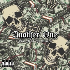 Another One (feat. Fr33 Tha Sinner) (Prod. Unknown)