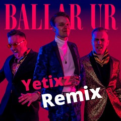 Mange Makers - Ballar Ur (Yetixz Remix)
