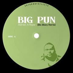 Still Not A Player (Ms. Mavy Remix)