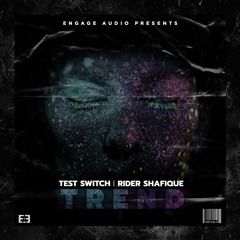 [007 FreE-P] - Test Switch - Trend (ft. Rider Shafique)