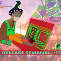 Release Semanal #13 - Prog&Groove