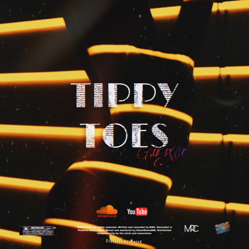 TIPPY TOES (Prod. By Marow)