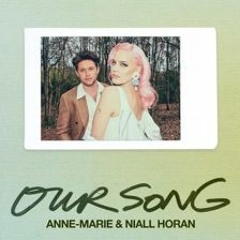 Anne - Marie & Niall Horan - Our Song (Richards Remix)