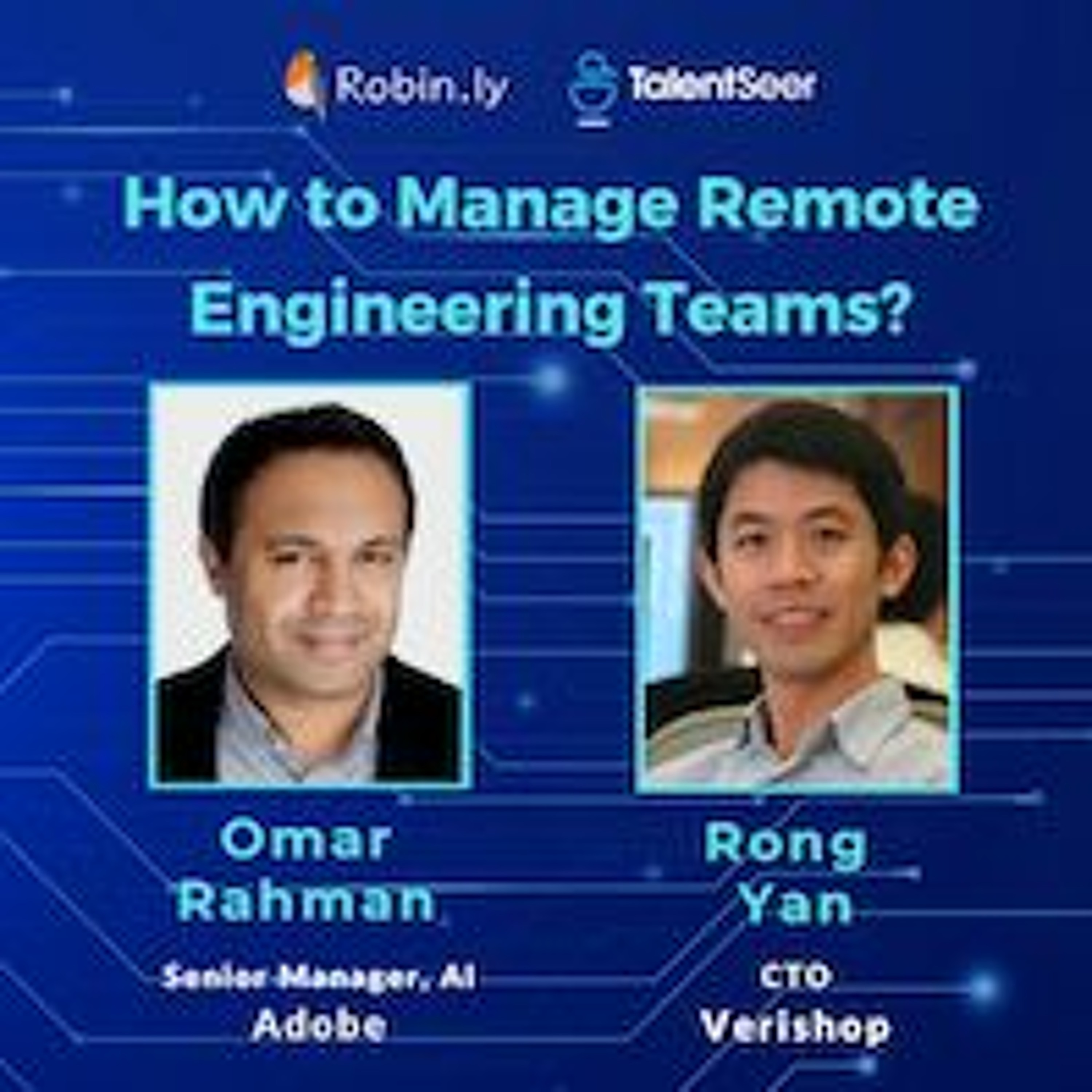 How to Manage Remote Engineering Teams? Best Practices During COVID-19 & Beyond -Tech Leader Webinar