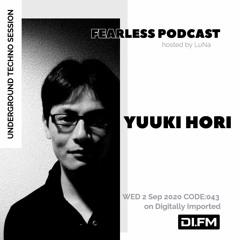 FEARLESS PODCAST @ DI.FM CODE043 Yuuki Hori & LuNa