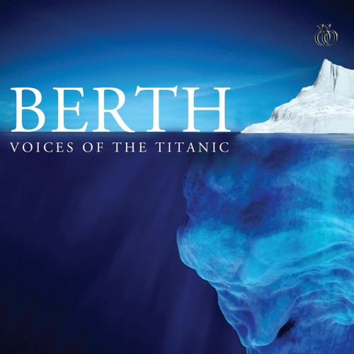 Berth - Voices of the Titanic by Natalie Scott