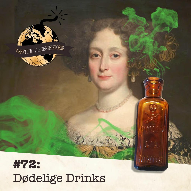 #72: Dødelige Drinks