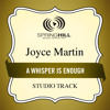 A Whisper Is Enough (Medium Key Performance Track Without Background Vocals)