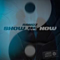 Ranqz - Show Me Now
