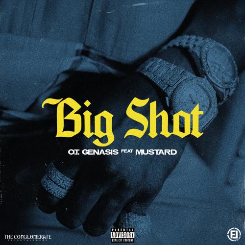 Big Shot (feat. Mustard)