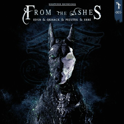 Download eDUB, QKHack, Pezutek, eRRe - From the Ashes [NCR005] mp3