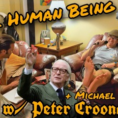 A Real Human Being w/ Peter Croonquist