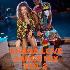 GHANA LOVE DANCE MIX VOL 2