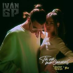 Danny Ocean, TINI – Tú No Me Conoces (Iván GP Edit)[Extended]