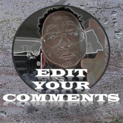 Edit Your Comments