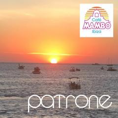 Patrone - Cafe Mambo x Absolut Sunset Mix