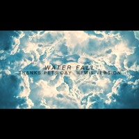 WATER FALL -TPD Remix ver- Artwork