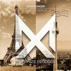 Vion Konger - Paris To Berlin