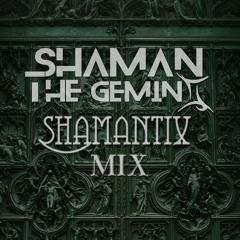 Shamantix Mix