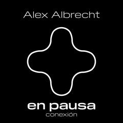 En Pausa - Conexión - Alex Albrecht