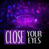 Close Your Eyes - Calming Music for Yoga Practice, Calm and Quiet Night, Asian Zen Spa, Massage for Deep Sleep