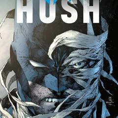 [BOOK] Batman: Hush (New Edition) PDF Full